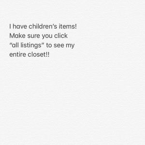 Other - I have childrens items!